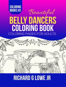 Bellydancers Adult Coloring Book #2