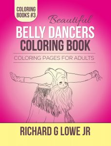 Beautiful Belly Dancers Coloring Book #3