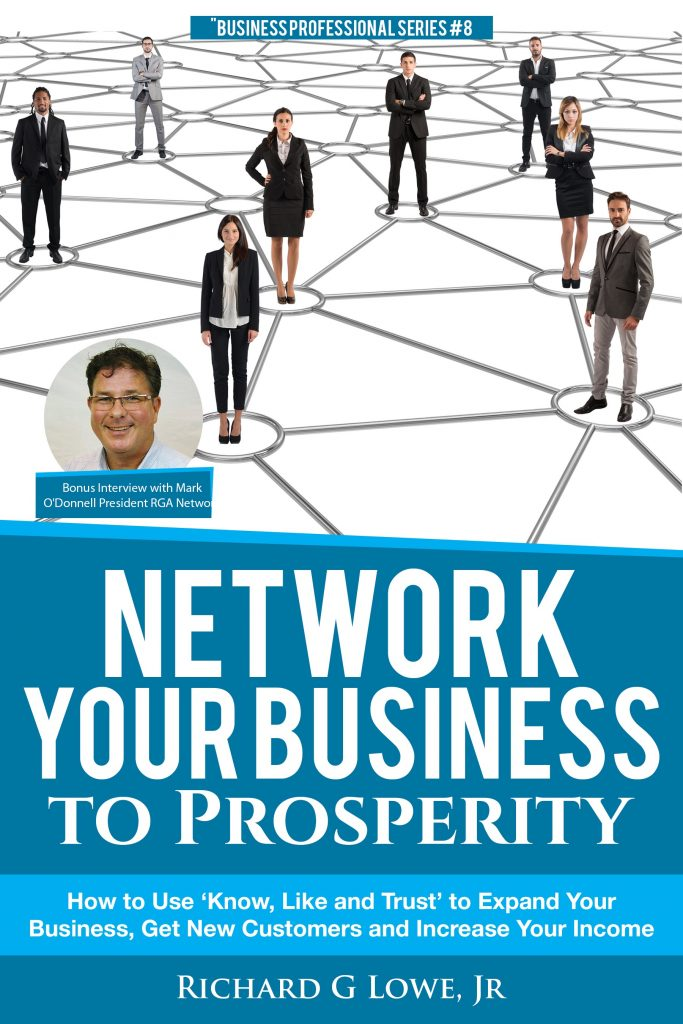 Business Networking will bring prosperity and expansion