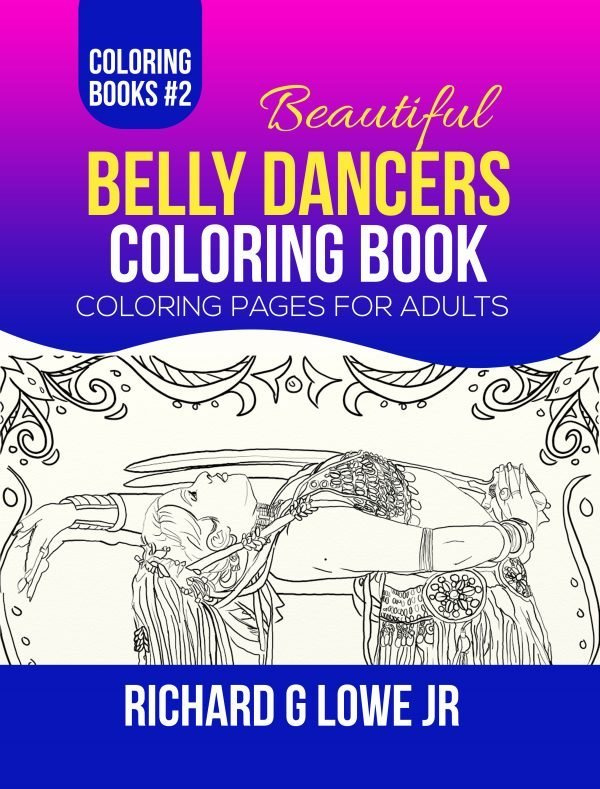 Beautiful Belly Dancers Coloring Book #2