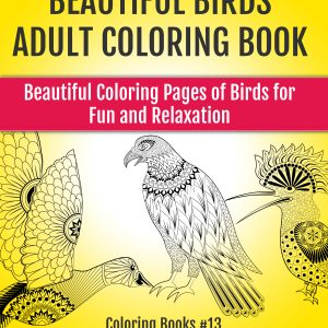 Beautiful Birds Adult Coloring Book