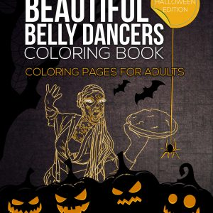 Beautiful Belly Dancers Coloring Book #4